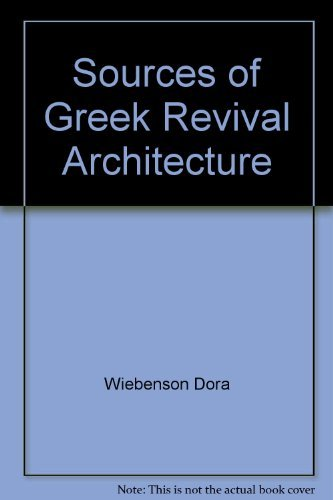 9780271001098: Sources of Greek revival architecture