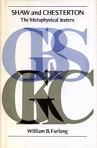 GBS / GKC: Shaw and Chesterton, the: William B. Furlong