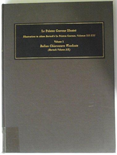 Le Peintre Graveur Illustre. Illustrations to Adam Bartsch's Le Pientre Graveur, Volumes ...