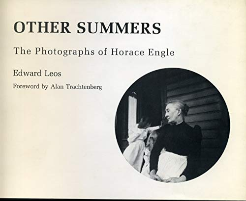 Other Summers: The Photographs of Horace Engle