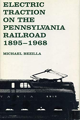 9780271002415: Electric Traction on the Pennsylvania Railroad, 1895-1968