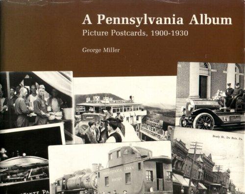 9780271002439: A Pennsylvania Album: Picture Postcards, 1900-1930 (Keystone Books)