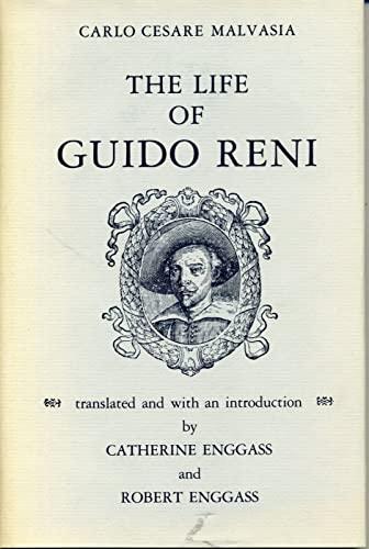 The Life of Guido Reni: Malvasia, Carlo Cesare