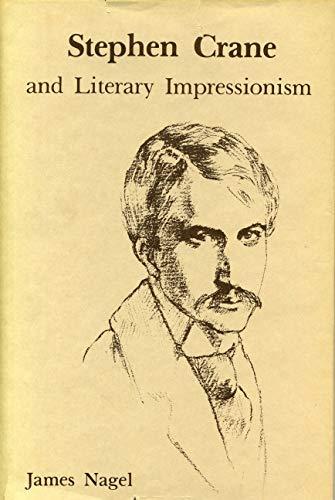 9780271002675: Stephen Crane and Literary Impressionism