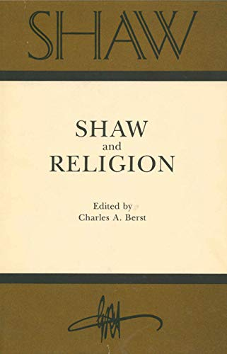 Shaw and Religion. The Annual of Bernard Shaw Studies, Volume One.: Berst, Charles A. (editor)