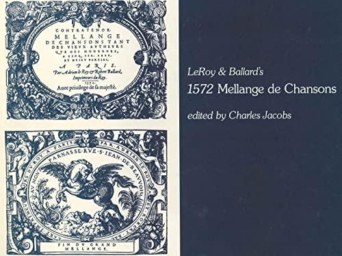 9780271002958: Leroy & Ballard's 1572 Mellange De Chansons