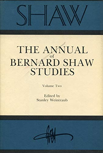 SHAW: The Annual of Bernard Shaw Studies, Vol. 2 (9780271003054) by Weintraub, Stanley