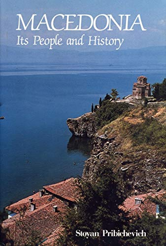 9780271003153: MacEdonia: Its People and History