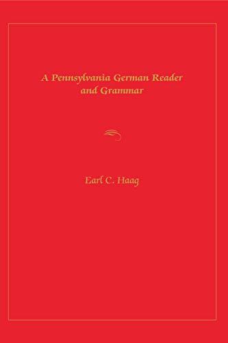 9780271003160: Pennsylvania German Reader and Grammar