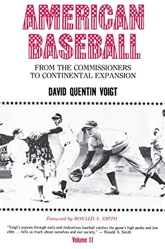 9780271003306: American Baseball: From the Commissioners to Continental Expansion
