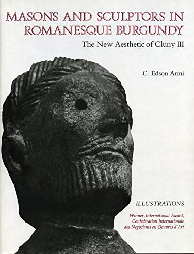 9780271003382: Masons and Sculptors in Romanesque Burgundy: The New Aesthetic of Cluny III
