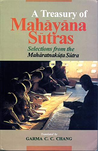 A Treasury of Mahayana Sutras. Selections from the