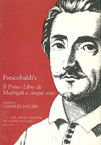 9780271003641: Frescobaldi's Il Primo Libro De Madrigali a Cinque Voci