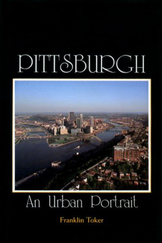 9780271004150: Pittsburgh: An Urban Portrait