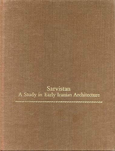 9780271004167: Sarvistan: A Study in Early Iranian Architecture (Monographs on the Fine Arts) (College Art Association Monograph)