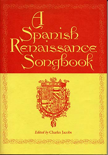 A Spanish Renaissance Songbook: Jacobs, Charles