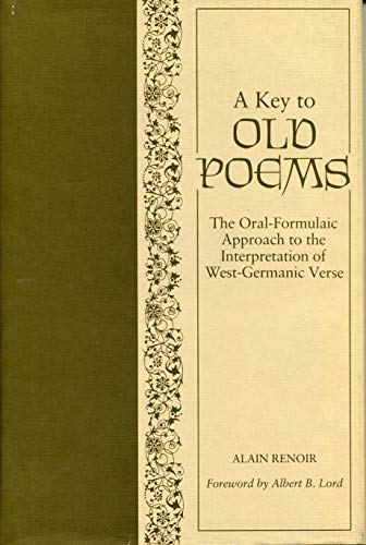 9780271004822: A Key to Old Poems: Oral/Formulaic Rhetorical Context and the Interpretation of Traditional West Germanic Poetry