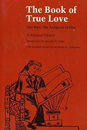 The Book of True Love: Ruiz, Juan; Zahareas,