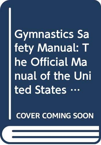 9780271005249: Gymnastics Safety Manual: The Official Manual of the U.S.Gymnastics Safety Association