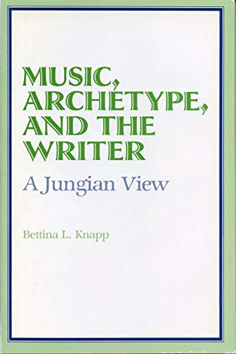 9780271006246: Music, Archetype, and the Writer: A Jungian View
