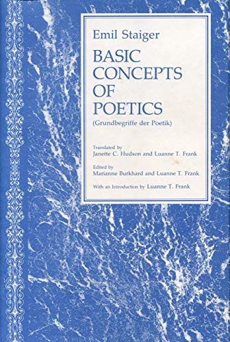 Basic Concepts of Poetics (Penn State Series: Staiger, Emil