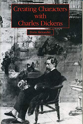 9780271007250: Creating Characters with Charles Dickens
