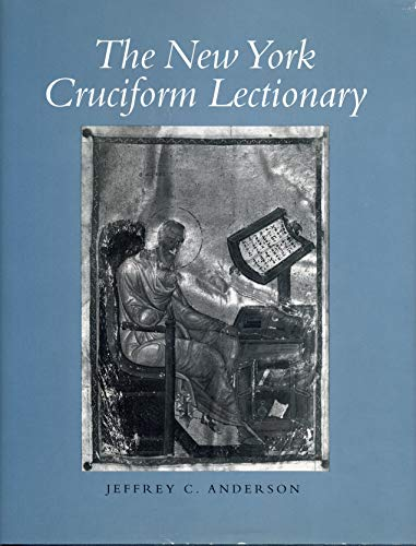 9780271007434: The New York Cruciform Lectionary (Penn State Studies in Romance Literatures) (College Art Association Monograph)