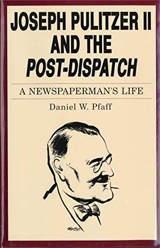9780271007489: Joseph Pulitzer II and the