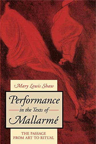 9780271008073: Performance in the Texts of Mallarm E: The Passage from Art to Ritual
