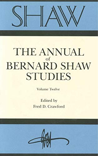 Shaw: The Annual of Bernard Shaw Studies (0271008113) by Fred Crawford
