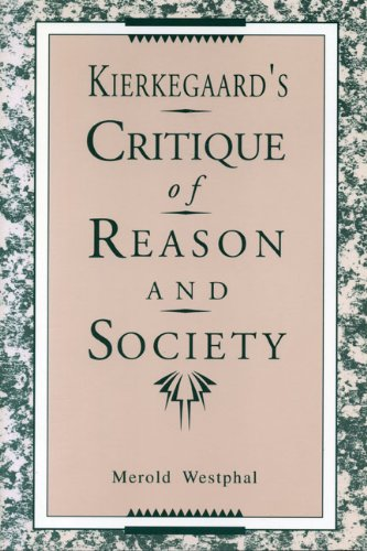 9780271008301: Kierkegaard's Critique of Reason and Society