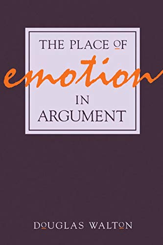 9780271008332: The Place of Emotion in Argument