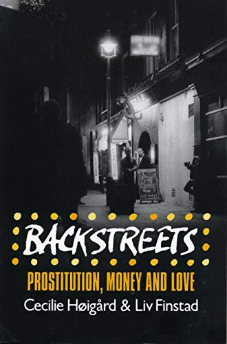9780271008783: Backstreets: Prostitution, Money and Love