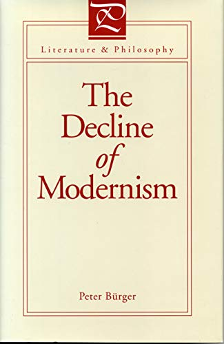 9780271008905: Decline of Modernism - Ppr.* (Literature and Philosophy Series)