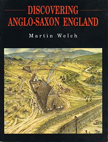 9780271008943: Discovering Anglo-Saxon England