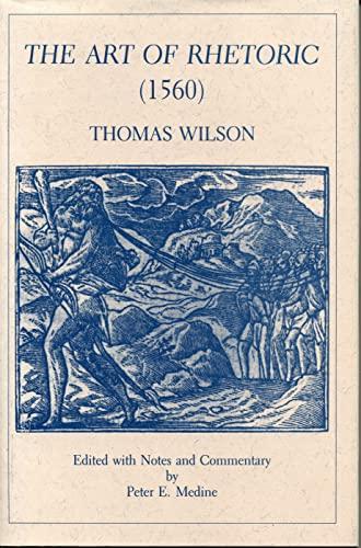 9780271009414: The Art of Rhetoric (1560)