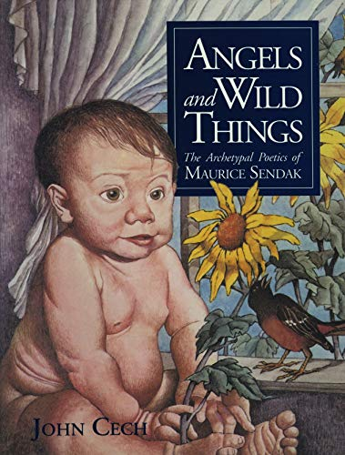 9780271009490: Angels and Wild Things: The Archetypal Poetics of Maurice Sendak