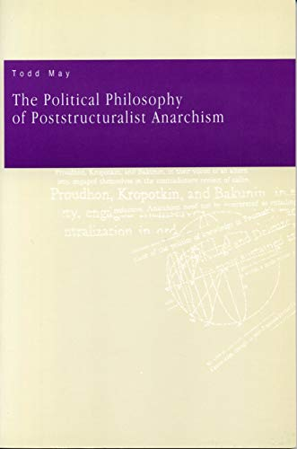 9780271010465: The Political Philosophy of Post-Structuralist Anarchism