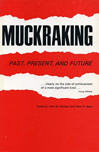 9780271011189: Muckraking: Past, Present and Future