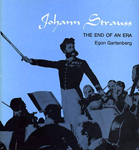 9780271011318: Johann Strauss: The End of an Era