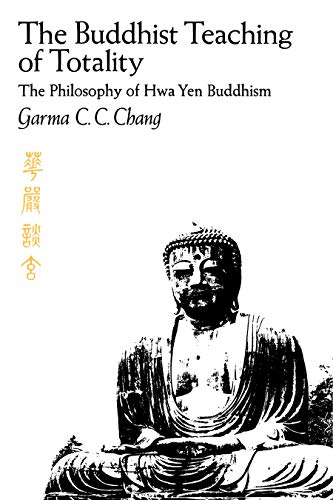 9780271011424: Buddhist Teaching of Totality: The Philosophy of Hwa Yen Buddhism