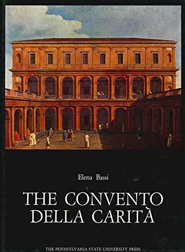 Convento Della Carita (Corpus Palladianum Ser. : Vol.6): Bassi, Elena