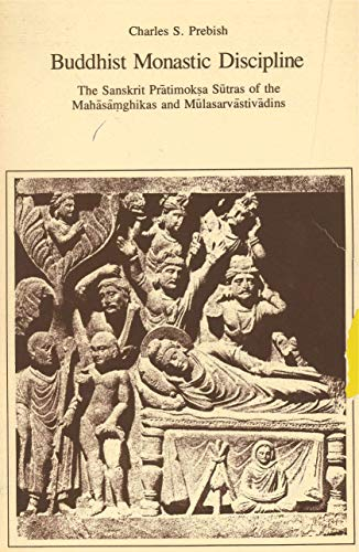 Buddhist Monastic Discipline: The Sanskrit Pr+Atimok: P+Atimokkha. English