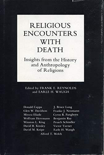9780271012292: Religious Encounters With Death: Insights from the History and Anthropology of Religions