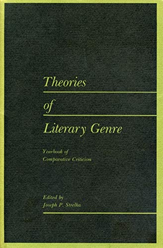 Theories of Literary Genre (Yearbook of Comparative Criticism, V. 8): Pennsylvania State Univ Pr (...