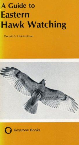 9780271012469: Guide to Eastern Hawk Watching