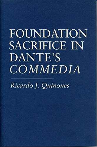 9780271013091: Foundation Sacrifice in Dante's (Penn State Studies in Romance Literatures)
