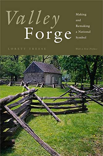 9780271014029: Valley Forge: Making and Remaking a National Symbol (Keystone Books)