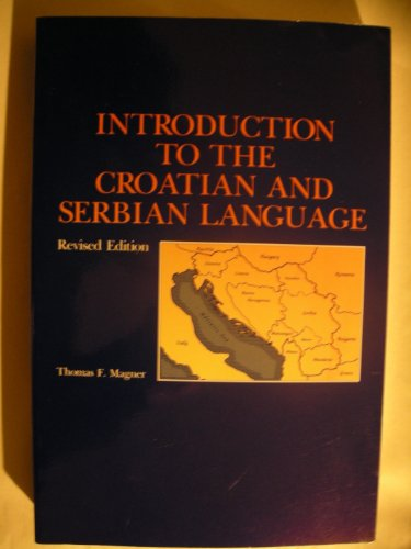 9780271014678: Introduction to the Croatian and Serbian Language