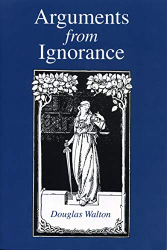 9780271014753: Arguments from Ignorance